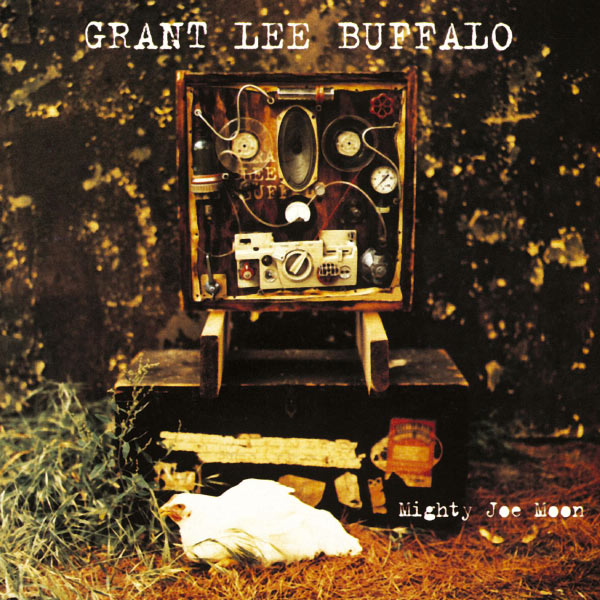Grant-Lee-Buffalo-Mighty-Joe-Moon