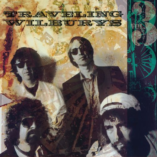 Traveling Wilburys Volume 3