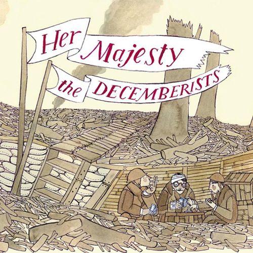 The Decemberists - Her Majesty